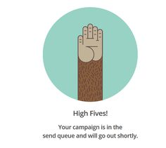 MailChimp - Newsletter Sent -  High Fives #NPL #UI #UX