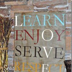 Learn, Enjoy, Serve, Respect
