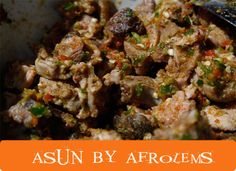 Asun (Spicy Goat Meat) by Afrolems