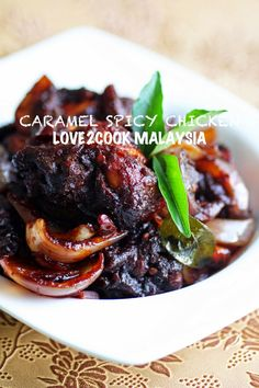 ♥ LOVE2COOK MALAYSIA♥: SPICY CARAMEL CHICKEN...