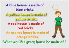 Mind Puzzle : A blue house is made of blue bricks