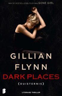 De Thriller: dé site voor recensies, achtergronden en meer: Gillian Flynn - Dark Places ***½