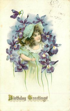 BIRTHDAY GREETINGS girl under exaggerated violets