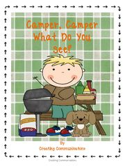 Camping Season Giveaway~ - Home reader and phonological awareness and writing activities!.  A GIVEAWAY promotion for Camper, Camper What Do You See from Creating Communicators on TeachersNotebook.com (ends on 5-31-2016)