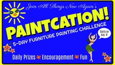 Join All Things New Again's PAINTCATION 5-Day Furniture Painting Challenge