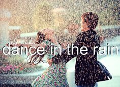 Quotes About Love For Him : QUOTATION - Image : As the quote says - Description Win My Heart! Dance in the rain with me :) Being able to have fun and make Rain Dance, Dancing In The Rain, Girl Dancing, Relationship Bucket List, Relationship Goals, Relationships, Perfect Relationship, Life Goals, Win My Heart
