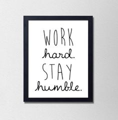 Work Hard Stay Humble Black and White by SamsSimpleDecor on Etsy