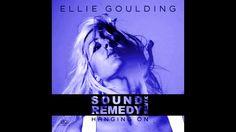 Ellie Goulding - Hanging On (Sound Remedy Remix) (+lista de reproducción)