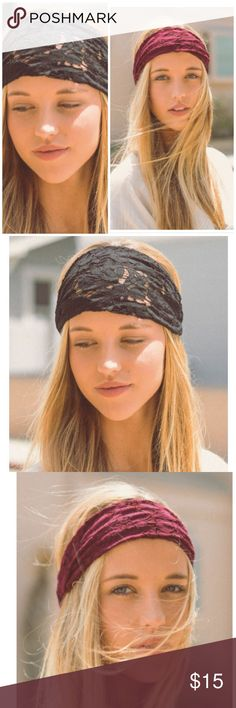 Boho Chic Wide Lace Headband Stretchy floral lace design. Elasticized band at the back/ stays in place. Made of soft lace. Available in black or burgundy Bchic Accessories Hair Accessories