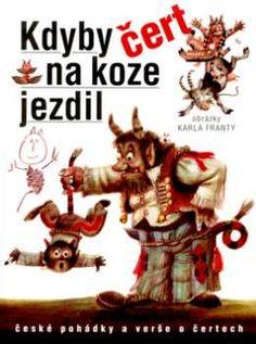 Karel Franta - Kdyby čert na koze jezdil