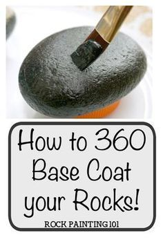 Give your rocks an all around base coat with these rock painting for beginner tips. #coatrocks #basecoat #howtopaintrocks #rockpaintingtips #paintingtips #360basecoat #rockpainting101
