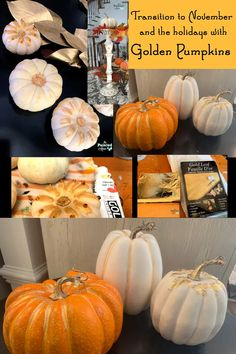 Fearless Friday, Golden Pumpkins | The Painted Apron Faux Pumpkins, White Pumpkins, Painted Pumpkins, Thanksgiving Table, Thanksgiving Decorations, Give Me Home, Fearless Friday, Feuille D'or, December Holidays