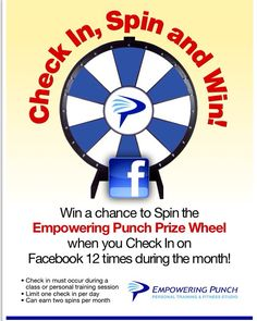 Want to win some cool prizes? Get a chance to spin the Empowering Punch Prize Wheel when you check in on Facebook 12 times during the month. What are you waiting for?!? Simply check in, spin and win! Call now and your first class is free! 440-572-2270.