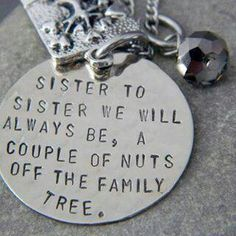 Haha! Yes! If only we were blood sisters but this is still sorta true! Love you ANG!