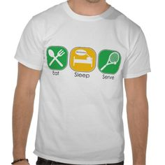 Eat Sleep Serve Tshirt by #Maria_K_Bell on #Zazzle #tennis #sports #funny