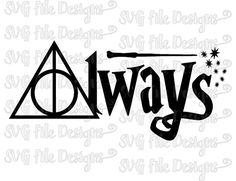 Harry Potter Always Deathly Hallows Wand Symbol Iron On Decal Cutting File / Clipart in Svg, Eps, Dxf, Png, and Jpeg for Cricut & Silhouette Harry Potter Tattoos, Harry Potter Font, Arte Do Harry Potter, Always Harry Potter, Harry Potter Shirts, Harry Potter Silhouette, Deathly Hallows Symbol, Harry Potter Deathly Hallows, Vinyl Monogram