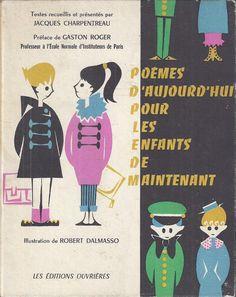 Charpentreau, Poèmes d'aujourd'hui pour les enfants de maintenant (1958) Les Fables, Comics, Hui, Books, Kids, Movie Posters, Images, Learn French, French Tips