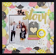 The Story layout by Becki Adams - Scrapbooking with a 6x6 paper pads - Stamp & Scrapbook EXPO