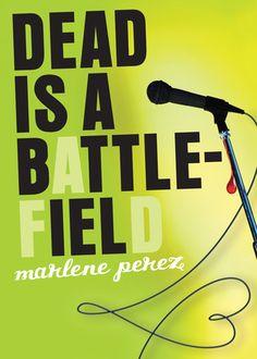 Dead is a battlefield (Dead Is Series #6) By Marlene Perez