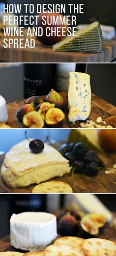 How To Design The Perfect Summer Wine And Cheese Spread