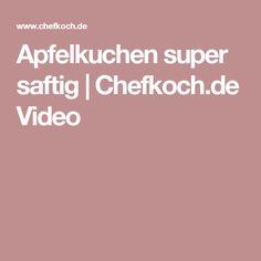 Apfelkuchen super saftig | Chefkoch.de Video