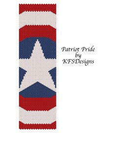 Peyote Stitch Bracelet Pattern - Patriot Pride (Buy 2 Patterns - get 3rd. FREE)