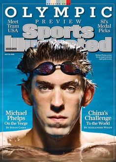 8 olympic gold medalist Michael Phelps on cover f Sports Illustrated.