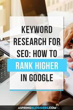 Learn how to conduct keyword research for SEO and achieve higher rankings for popular keywords in Google. Keyword research will help you understand what your readers and searching for.