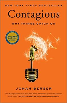Amazon.com: Contagious: Why Things Catch On eBook: Jonah Berger: Kindle Store