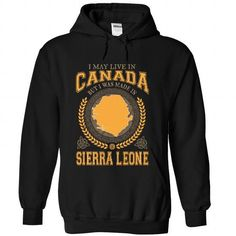 I May Live in Canada But I Was Made in Sierra Leone (Y1 - #long tee #tee skirt. MORE INFO => https://www.sunfrog.com/States/I-May-Live-in-Canada-But-I-Was-Made-in-Sierra-Leone-Y1-phrakzjfdw-Black-Hoodie.html?68278