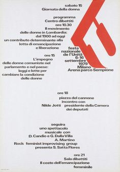 Festa nazionale de l'Unità  6-16 settembre 1979  Milano Arena parco Sempione  Designer: AG Fronzoni  Year: 1979  Printing method: offset, by Cooptip, Modena, Italy  Dimensions:  Height: 1000 mm  Width: 700 mm
