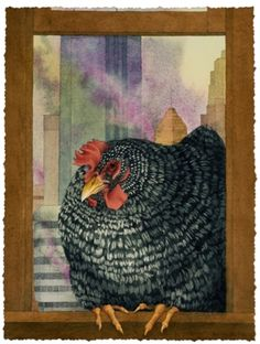 A Hen in the City.   Terry Becker.   Watercolor Love the way it looks like it's hanging out of the frame.