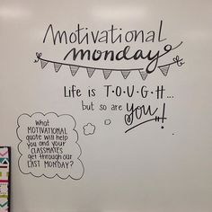 Morning board - Motivational Monday Morning Meeting board goals Life is Tough but so are you Classroom Quotes, School Classroom, Future Classroom, Classroom Cheers, Google Classroom, Classroom Decor, Morning Board, Monday Morning, Morning Meeting Board