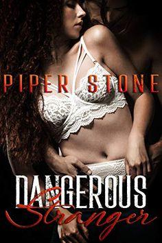 📣 NEW!   Dangerous Stranger by Piper Stone
