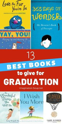 It's graduation time for many kids! Give one of these inspiring children's books as a graduation gift to celebrate your child's accomplishments. Best Children Books, Childrens Books, Childrens Gifts, I Wish You More, Beautiful Oops, Novelty Gifts For Men, Great Graduation Gifts, Important Life Lessons, Cool Gifts For Kids