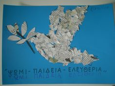 ΤΑ ΤΟΥ ΝΗΠΙΑΓΩΓΕΙΟΥ: ΠΟΛΥΤΕΧΝΕΙ 2012 Craft Activities For Kids, Preschool Crafts, Crafts For Kids, Activity Ideas, Peace Crafts, National Holidays, National Days, Peace Art, Remembrance Day