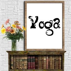 Yoga Art Yoga Print Wall Art Printable Art Instant Download Art Digital Print Ouote Prints Tipography Poster Tipography Art Print 8X10 11x14 by sweetdownload on Etsy