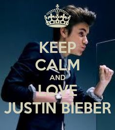 Google Image Result for http://sd.keepcalm-o-matic.co.uk/i/keep-calm-and-love-justin-bieber-760.png