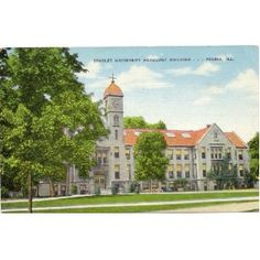 1950s Vintage Postcard - Horology Building - Bradley University - Peoria Illinois