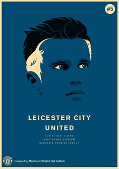 Match poster featuring Robin van Persie. Leicester City vs Manchester United, 21 September 2014. Designed by @manutd.