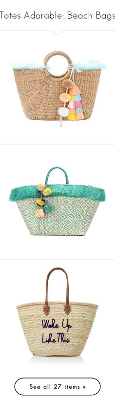 """Totes Adorable: Beach Bags"" by polyvore-editorial ❤ liked on Polyvore featuring BeachBags, bags, handbags, jadetribe bags, straw bags, jadetribe, beige handbags, straw handbags, tote bags and beige"