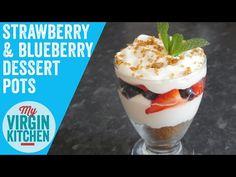How to make these delicious strawberry & blueberry dessert pots! #myvirginkitchen #video #recipe #barrylewis