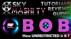 BOB unrestricted - KODI Multi Add-on - Is it really unrestricted ? - Rev...