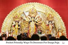 If you are organizing a low-budget Durga Puja, here are a few pocket-friendly tips to decorate your house which can be easily used Durga Puja, Indian Festivals, Organizing, Budget, Pocket, Tips, House, Decor, Decoration