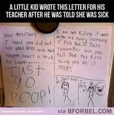 Kid wrote teacher this card when she was sick...