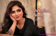 Debolina Nandy Biography Age, Height, Boyfriend, Phone Number, Wikipedia Kolkata, Net Worth, Biography, Boyfriend, Singer, Age, Number, Phone, Telephone