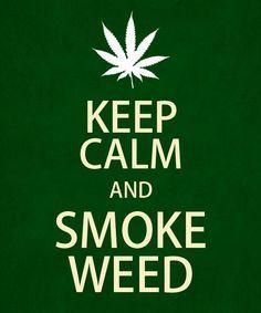 Keep Calm Smoke On