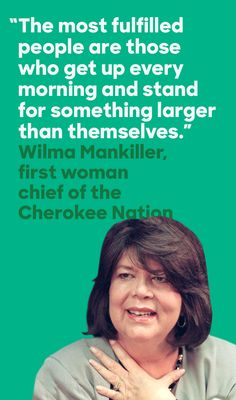 Wilma Mankiller rose to the highest position of her tribe to become the first woman chief of the Cherokee Nation. As Chief, she championed education, social justice, and community development. President Bill Clinton awarded Chief Mankiller the Presidential Medal of Freedom in 1998 for her leadership and dedication to vibrant, healthy Native communities.