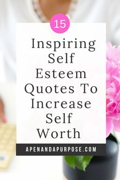Self esteem quotes help to inspire you to go into your day focused on your strengths rather than weaknesses. Adding meaningful self esteem quotes to your bullet journal ensures you will see the quotes at least once per day.