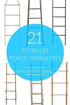 Porte-Serviettes Échelle : 21 Échelles pour la Salle de Bains !